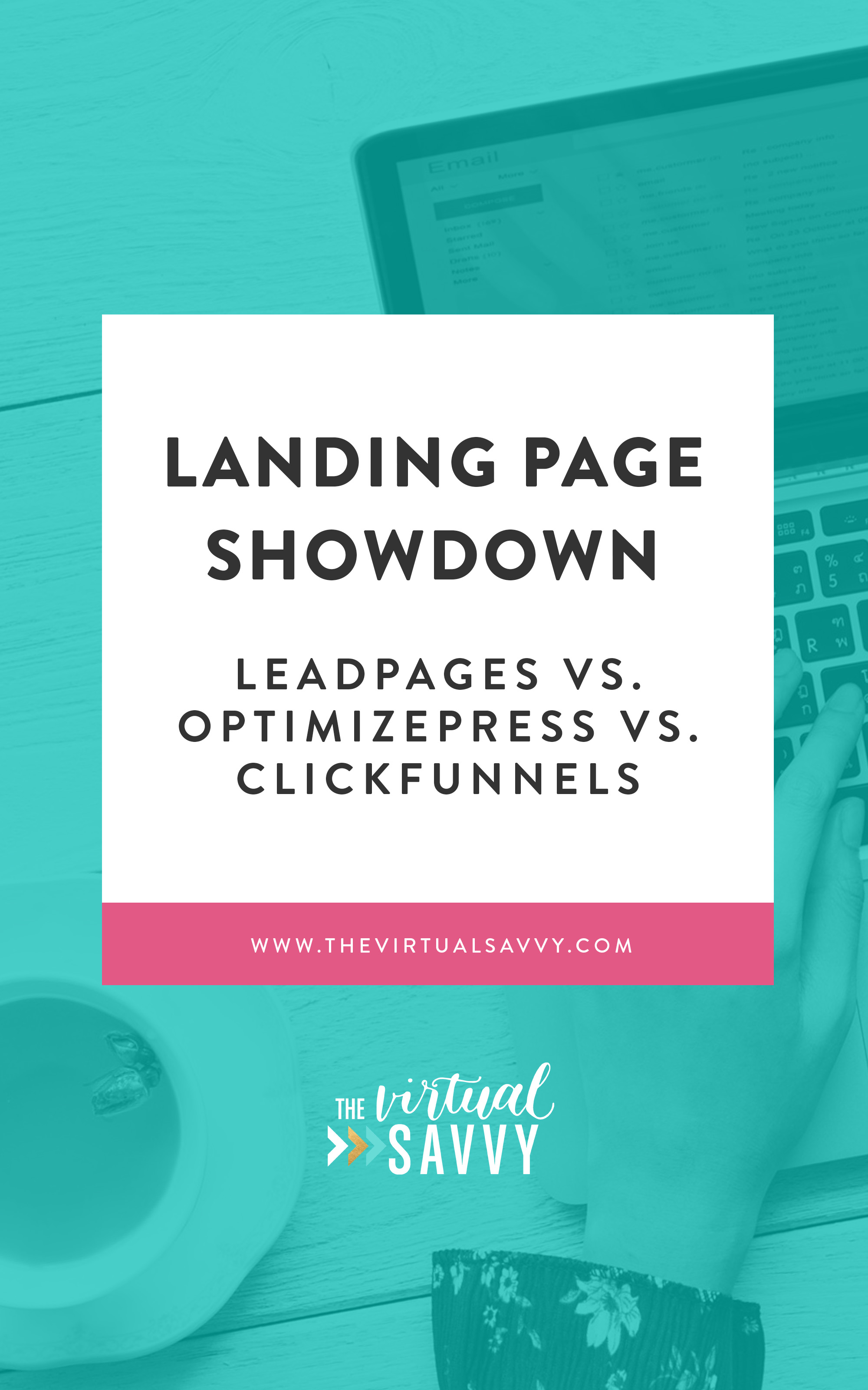the virtual savvylanding page showdown leadpages vs optimizepress vs clickfunnels