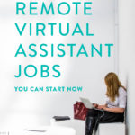 Remote Virtual Assistant Jobs (You Can Start NOW!)