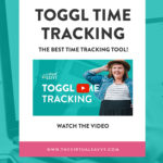 3 Reasons I Use Toggl for Tracking Time