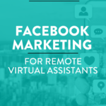 Facebook Marketing for a Remote Virtual Assistant